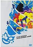 CUE DREAM JAM-BOREE 2008[DVD]