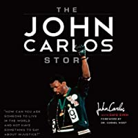 The John Carlos Story: The Sports Moment that Changed the Wo…