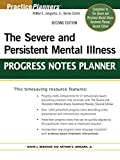 The Severe and Persistent Mental Illness Progress Notes Planner 2e (PracticePlanners) 画像