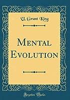 Mental Evolution (Classic Reprint)