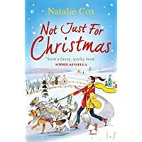 Not Just for Christmas: The most heartwarming and feel-good romance you'll read this Christmas 2018 (English Edition)