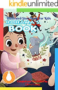 Rohana's Book: Before Bed Children's Book- Cute story - Easy reading Illustrations -Cute Educational Adventure . (English Edition)