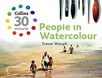 People in Watercolour (Collins 30 Minute)