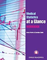Medical Statistics at a Glance Workbook by Aviva Petrie Caroline Sabin(2013-03-04)