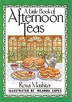 A Little Book of Afternoon Teas (International little cookbooks)