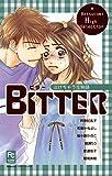 BITTER 泣けちゃう恋物語 (フラワーコミックス)