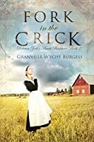 Fork in the Crick (Rebecca Zook's Amish Romance)