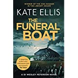 The Funeral Boat: Book 4 in the DI Wesley Peterson crime series