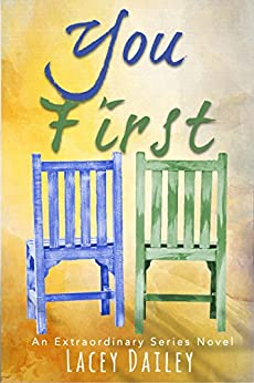 You First (Extraordinary Series Book 3) by [Dailey, Lacey]