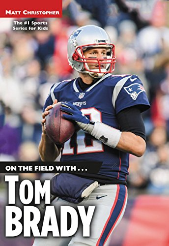 On the Field with...Tom Brady (English Edition)