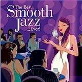 Best Smooth Jazz Ever