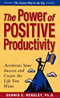 The Power of Positive Productivity