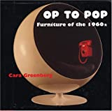 Op to Pop: Furniture of the 1960's