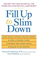 Fill Up to Slim Down