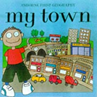 My Town (Young Geography)