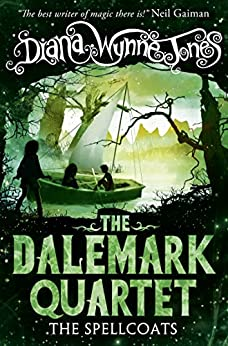 The Spellcoats (The Dalemark Quartet, Book 3) by [Jones, Diana Wynne]