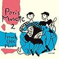 フレンチ・カフェ・ミュージック~パリ・ミュゼット2・セーヌ川左岸のロマンス~