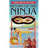Return of the Ninja (Choose Your Own Adventure)