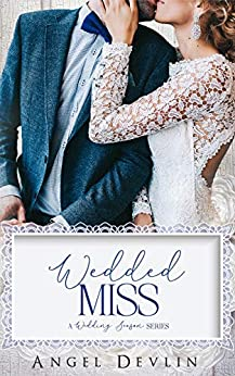 Wedded Miss (A Wedding Season Series) by [Devlin, Angel, Club, Flirt]