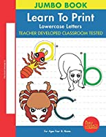 Learn To Print: Lowercase Letters