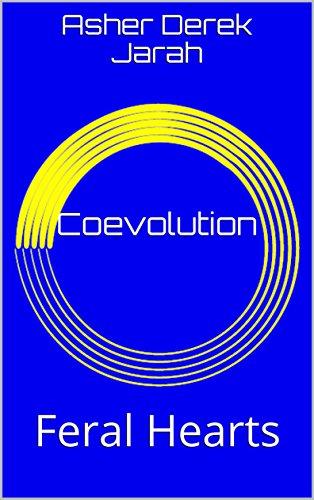 Coevolution: Feral Hearts (English Edition)
