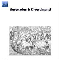 Serenades & Divertimenti by Serenades & Divertimenti (2006-08-01)