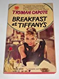 Breakfast at Tiffany's: A Short Novel, and Three Stories