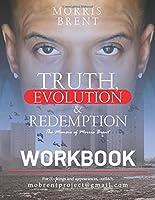 Truth, Evolution & Redemption Workbook