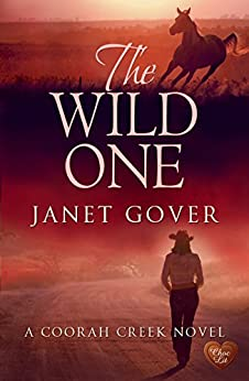 The Wild One (Choc Lit) (Coorah Creek Book 2) by [Gover, Janet]