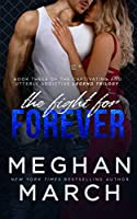 The Fight for Forever (Legend Trilogy)
