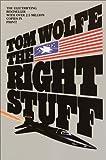 The Right Stuff: A Novel