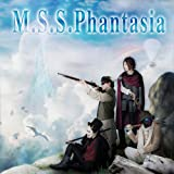 MSSPhantasia