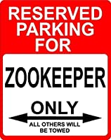 "Zookeeper Occupation予約駐車場のみOthers Towed飾りSign 9 "" x12 ""プラスチック。"