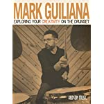 【輸入教則本】「マーク・ジュリアナ Exploring Your Creativity on the Drumset」【直輸入版】