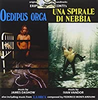 Oedipus Orca / Una Spirale Di Nebbia by James Dashow