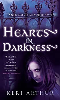 Hearts In Darkness: Number 2 in series (Nikki and Michael) by [Arthur, Keri]