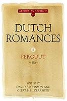 Dutch Romances II: Ferguut (Arthurian Archives)