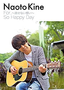 For…〜消せない想い〜/So Happy Day