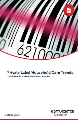 Private Label Household Care Trends: Post-Downturn Implications and Opportunities (English Edition)