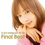 U-ka saegusa IN db Final Best