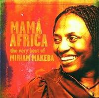 Mama Africa: The Very Best of Miriam Makeba by Miriam Makeba