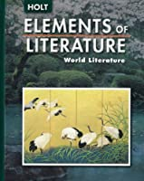 Elements of Literature: World Literature【洋書】 [並行輸入品]