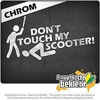 スクーターデザイン2に触れないでください Dont touch Scooter Design 2 20cm x 10cm 15色 - ネオン+クロム! ステッカービニールオートバイ