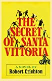 The Secret of Santa Vittoria: A Novel