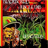 blackboard jungle dub+scratch&company(SCRATCH ATTACK!)