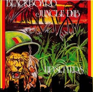 blackboard jungle dub+scratch&company(SCRATCH ATTACK!)