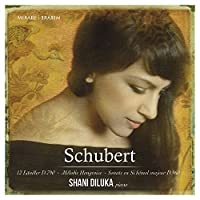 Schubert: Sonata D960, 12 German Dances D790, Hungarian Melody by Shani Diluka