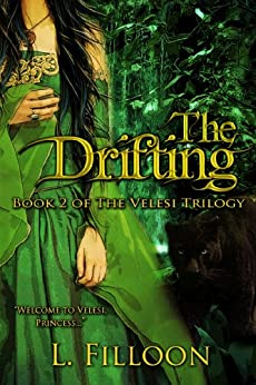 [Filloon, L.]のThe Drifting (The Velesi Trilogy Book 2) (English Edition)