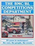 The BMC/BL Competitions Department: 25 Years in Motorsport - The Cars, The People, The events 画像