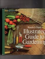 Illustrated Guide Gardening